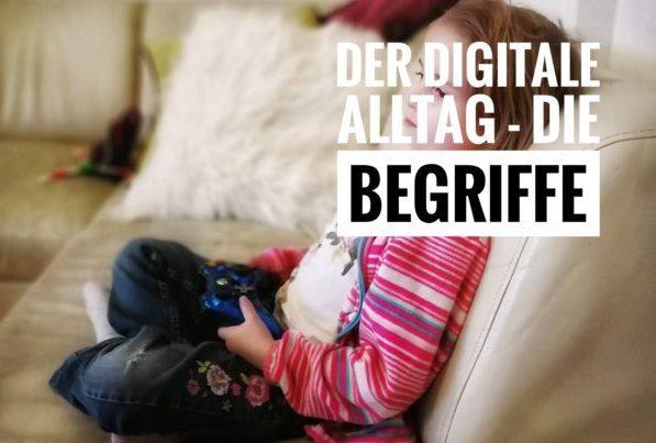 Der digitale Alltag - Die Begriffe